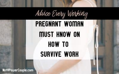 Advice Every Working Pregnant Woman Must Know on How to Survive Work