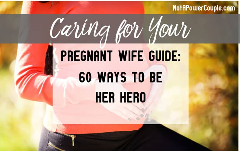Taking care of your pregnant wife article