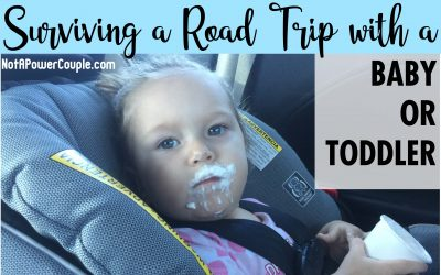 Surviving a Road Trip with a Baby or Toddler