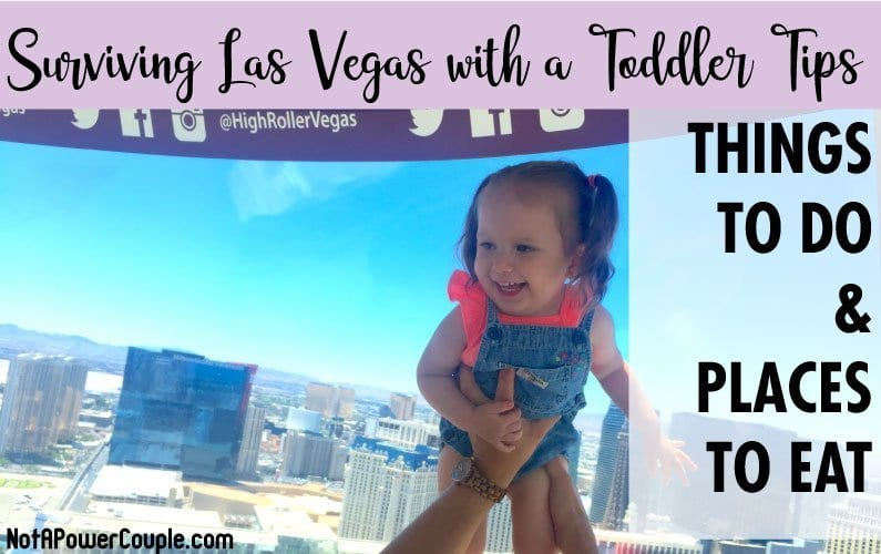 Surviving Las Vegas with a Toddler Tips: Things to Do and Places to Eat
